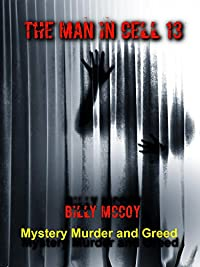 The Man In Cell 13 by Billy McCoy ebook deal