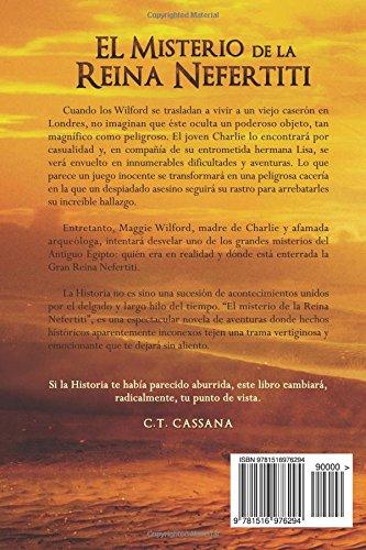 el misterio de la reina nefertiti charlie wilford y el misterio de la reina nefertiti volume spanish edition c t cassana