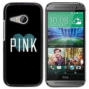 Caucho caso de Shell duro de la cubierta de accesorios de protección BY RAYDREAMMM - HTC ONE MINI 2 / M8 MINI - Teal Mint Text White Heart