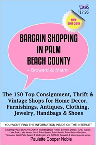 BARGAIN SHOPPING IN PALM BEACH COUNTY: The 150 Top Consignment ...