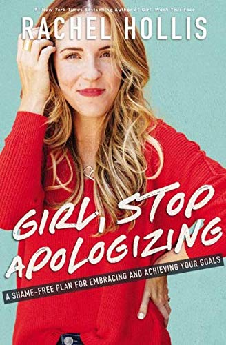 Book cover from Stop Apologizing by Rachel Hollis