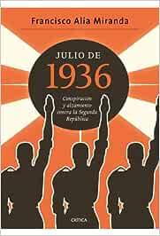 Julio de 1936: Conspiración y alzamiento contra la Segunda