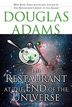 image for The Restaurant at the End of the Universe (Hitchhiker's Guide to the Galaxy Book 2)