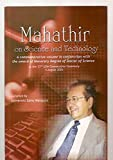img - for Mahathir On Science and Technology A Commemorative Volume in Conjunction with th book / textbook / text book