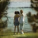The Other Half of My Heart | Sundee T. Frazier