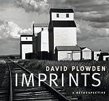 Imprints: David Plowden: a Retrospective