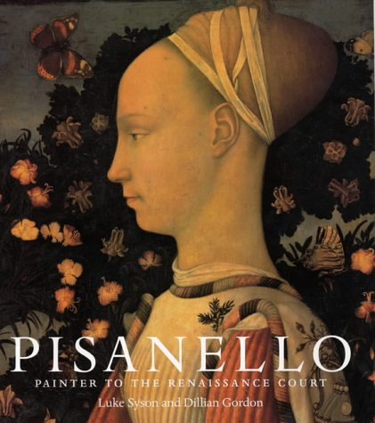 Pisanello: Painter to the Renaissance Court PDF
