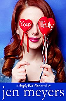 Yours Truly (Happily Ever After Book 2) by [Meyers, Jen]