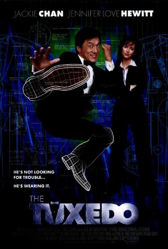 - The Tuxedo Movie Poster (27 x 40 Inches - 69cm x 102cm) (2002) -(Jackie Chan)(Jennifer Love Hewitt)(Jason Isaacs)(Debi Mazar)(Ritchie Coster)(Peter Stormare)
