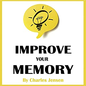 Improve Your Memory Audiobook