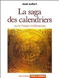 La saga des calendriers ou le frisson millenariste