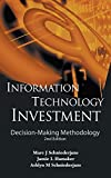 img - for Information Technology Investment: Decision-making Methodology, (2nd Edition) by Marc J. Schniederjans (2010-03-24) book / textbook / text book