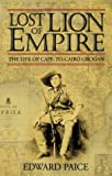 Lost Lion of Empire, Edward Paice, 0002570033