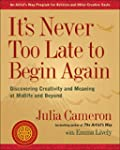 It's Never Too Late to Begin Again: D...