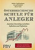 img - for ??sterreichische Schule f??r Anleger: Austrian Investing zwischen Inflation und Deflation by Rahim Taghizadegan (2014-06-06) book / textbook / text book