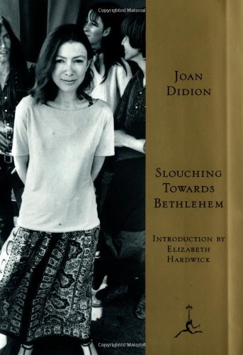 Slouching Towards Bethlehem (Modern Library)