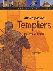 Sur les pas des Templiers en terre de France