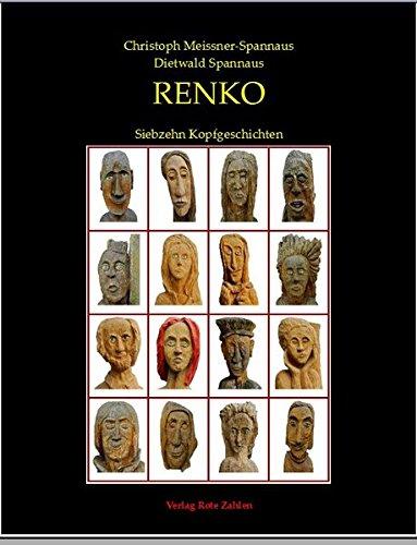 RENKO: Siebzehn Kopfgeschichten (edition rote zahlen)