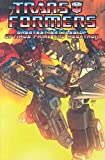 img - for Transformers: The Greatest Battles Of Optimus Prime And Megatron book / textbook / text book