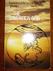 THE SOVEREIGN GOD VOLUME 1 FOUNDATIONS OF…