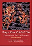 Dragon Rises, Red Bird Flies: Psychology & Chinese Medicine