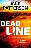 Dead Line (A Cal Murphy Thriller) (Volume 2)