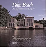 Palm Beach: An Architectural Legacy