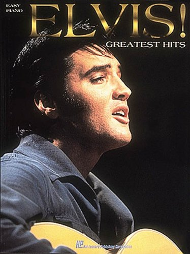 Elvis! - Greatest Hits for Easy Piano (Hits Easy Piano Sheet Music)