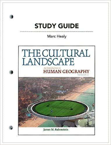 Study Guide For The Cultural Landscape An Introduction To