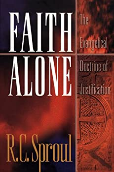 Faith Alone: The Evangelical Doctrine of Justification 080105849X Book Cover