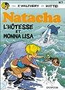 Natacha, tome 7 : L'hôtesse et Monna Lisa par Walthéry