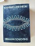 Boundary Layer Theory, Schlichting, Hermann T. and Kestin, Joseph, 0070553343