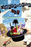 Front cover for the book Disappearing Act by Sid Fleischman