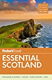 Fodor s Essential Scotland (Travel Guide)
