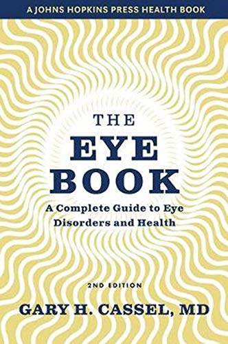 Book Cover: The Eye Book: A Complete Guide to Eye Disorders and Health