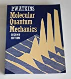 Molecular Quantum Mechanics, Atkins, P. W., 0198551703