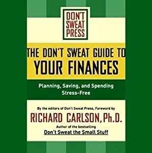 The Don't Sweat Guide to Your Finances Audiobook