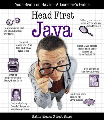 Head First Java: Your Brain on Java - A Learner's Guide by O'Reilly Media