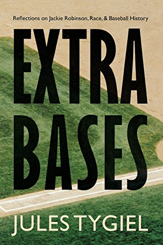 Books : Extra Bases: Reflections on Jackie Robinson, Race, and Baseball History
