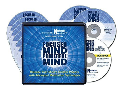 Price comparison product image Focused Mind,  Powerful Mind: Release Your Mind's Greater Powers with Advanced Meditation Techniques (6 CDs,  2 Bonus CDs,  Writable PDF Workbook)