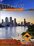 Travel Oz - Flinders Ranges, Lighting Ridge Easter Festival and Brisbane