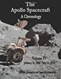 The Apollo Spacecraft - a Chronology, National Aeronautics Administration, 1495414167