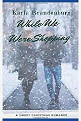 While We Were Shopping Paperback