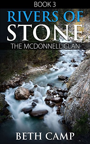 Rivers of Stone: Book 3: The McDonnell -