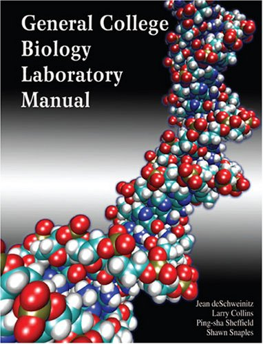 GENERAL COLLEGE BIOLOGY LABORATORY MANUAL