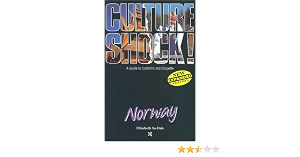 Norway culture shock a survival guide to customs etiquette norway culture shock a survival guide to customs etiquette elizabeth su dale 9781558686267 amazon books reheart Images