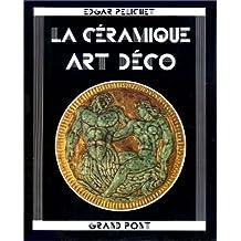 La Ceramique Art Deco