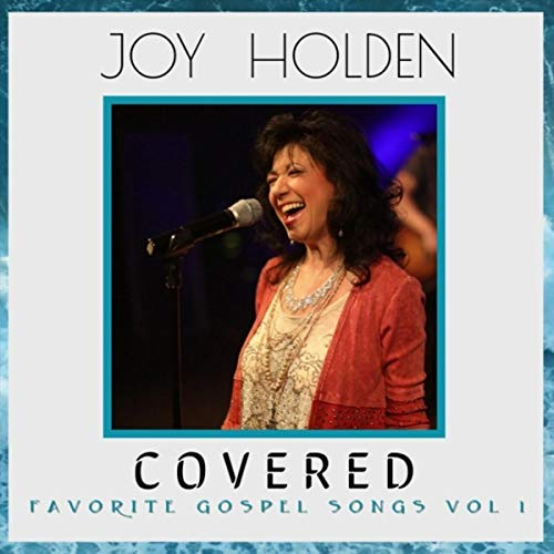 Covered: Favorite Gospel Songs, Vol. 1