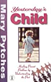 Yesterday's Child, Pytches, 0340642866