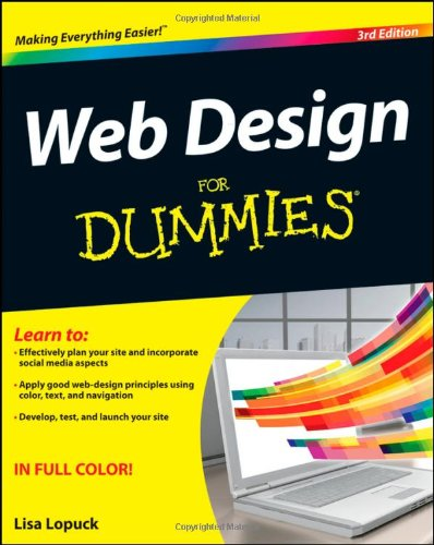 [PDF] Web Design For Dummies, 3rd Edition Free Download | Publisher : For Dummies | Category : Computers & Internet | ISBN 10 : 1118004906 | ISBN 13 : 9781118004906